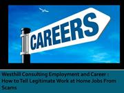 Westhill Consulting Employment and Career How to Tell Legitimate Work