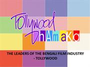 The Leaders of the Bengali Film Industry - Tollywood