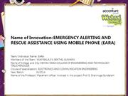 EMERGENCY ALERTING AND RESCUE ASSISTANCE USING MOBILE PHONE (EARA)