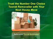 Trust the Number One Choice Toorak Removalist with Your Next House Mov