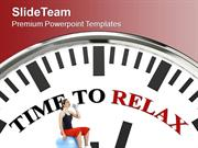 Time To Relax Health Theme PowerPoint Templates PPT Themes And Graphic