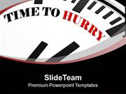 White Clock With Words Time To Hurry PowerPoint Templates PPT Themes A