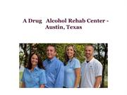 A Drug   Alcohol Rehab Center - Austin, Texas