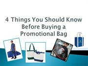 4 Things You Should Know Before Buying A Promotional Bag