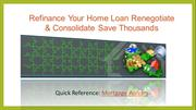 Refinance Your Home Loan Renegotiate & Consolidate Save Thousands
