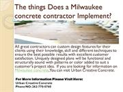 What Does a Milwaukee concrete contractor Do?