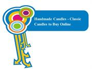 Handmade Candles - Classic Candles to Buy Online