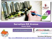 Sarvottam NX Avenue a Prefect Address For Luxury Apartments