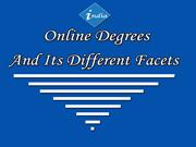 Online Degrees And Its Different Facets