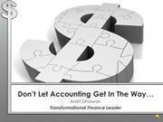 Don't Let Accounting Come In The Way