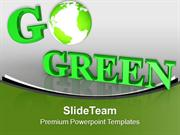 By Going Green We Can Save Planet PowerPoint Templates PPT Themes And