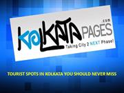 Tourist Spots in Kolkata You Should Never Miss