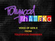 Voice Of Gen-X - Tollywood Dhamaka