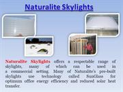 Naturalite Skylights