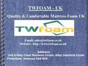 TW Foam- Largest Supplier of Mattress Foam UK