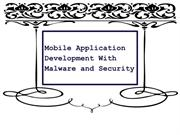 Mobile Application Development With Malware and Security
