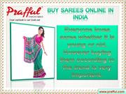 Buy Sarees Online in India - Prafful.com