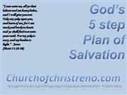 God's Five Step Plan of Salvation
