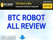 BTC ROBOT ALL REVIEW