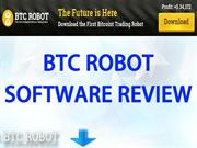 BTC ROBOT SOFTWARE REVIEW
