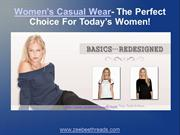 Women's Casual Wear- The Perfect Choice For Today's Women!