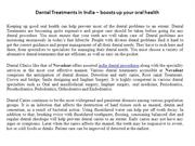 Dental Treatments in India – boosts up your oral health