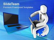 Be The User Of Latest Technology PowerPoint Templates PPT Themes And G