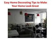 Easy Home Decorating Tips to Make Your Home