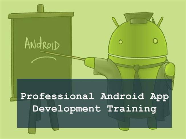 Professional android app development training authorstream toneelgroepblik Image collections