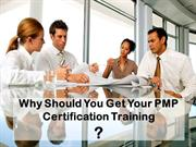 Why Should You Get Your PMP Certification