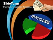 Growing Income Sales Concept PowerPoint Templates PPT Themes And Graph