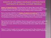 Knights of Columbus Insurance Contributed in Dartmouth Bi-Annual Clean