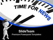 Time For World News PowerPoint Templates PPT Themes And Graphics 0513