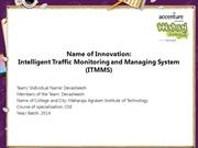 Intelligent Traffic Monitoring and Managing System (ITMMS)
