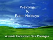 Are you Planing for honeymoon then Australia Honeymoon Tour Packages