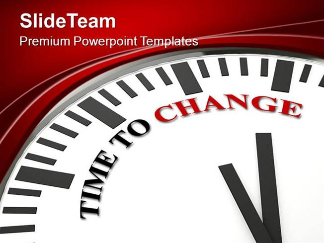 Time To Change For Growing Business Powerpoint Templates Ppt