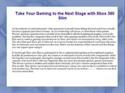 Take Your Gaming to the Next Stage with Xbox 360 Slim