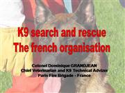 k9 search and rescue the french organisa