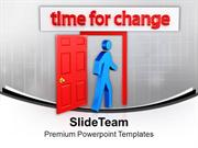This Is The Right Time For Change PowerPoint Templates PPT Themes And