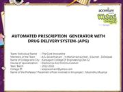 AUTOMATED PRESCRIPTION  GENERATOR WITH DRUG DELIVERY SYSTEM-(APG)