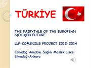 Comenius UE-goldenfuture -2nd reunion -Turkish presentation