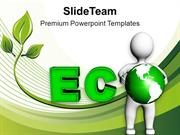 Become Eco Friendly For Safe Future PowerPoint Templates PPT Themes An