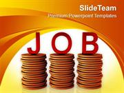 Job Is The Key Of Growth PowerPoint Templates PPT Themes And Graphics