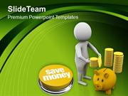 Save Your Money In Piggy Bank PowerPoint Templates PPT Themes And Grap