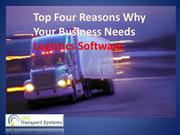 Top Four Reasons Why Your Business Needs Logistics Software