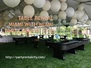 table rental Miami with Miami Party Rental City