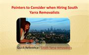 Hiring South Yarra Removalists to avoid hassles on your Moving Day