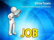Searching For Jobs New Opportunities PowerPoint Templates PPT Themes A