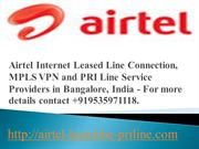Airtel Internet Leased Line Connection_mpls-vpn-services_pri-line_Bang