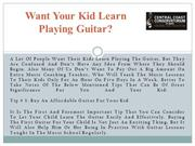 Want Your Kid Learn Playing Guitar